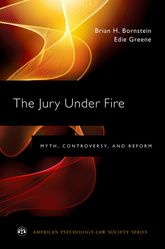 The Jury Under FireMyth, Controversy, and Reform