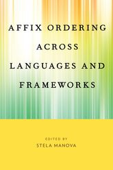Affix Ordering Across Languages and Frameworks