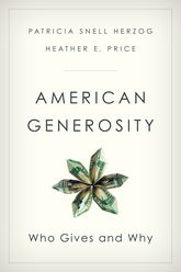 American GenerosityWho Gives and Why