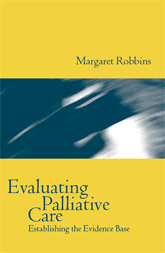 Evaluating Palliative CareEstablishing the Evidence Base