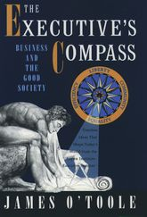 The Executive's Compass: Business and the Good Society