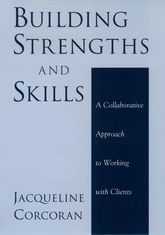 Building Strengths and SkillsA Collaborative Approach to Working with Clients