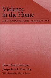 Violence in the Home: Multidisciplinary Perspectives
