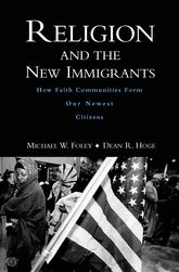 Religion and the New Immigrants: Social Capital, Identity, and Civic Engagement