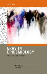 Eras in EpidemiologyThe Evolution of Ideas