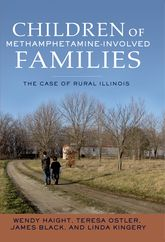 Helping Children of Rural, Methamphetamine-Involved Families: The Case of Rural Illinois
