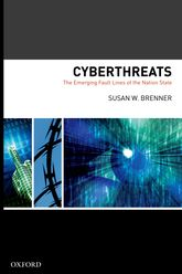 Cyber Threats: The Emerging Fault Lines of the Nation State