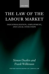 The Law of the Labour Market: Industrialization, Employment, and Legal Evolution