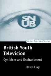 British Youth TelevisionCynicism and Enchantment