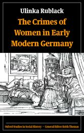 The Crimes of Women in Early Modern Germany