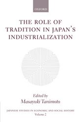 The Role of Tradition in Japan's Industrialization: Another Path to Industrialization