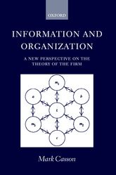 Information and Organization: A New Perspective on the Theory of the Firm