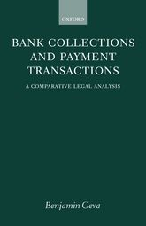 Bank Collections and Payment Transactions: A Comparative Legal Analysis