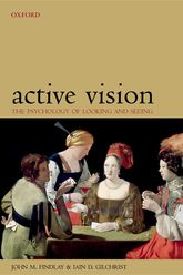 Active VisionThe Psychology of Looking and Seeing