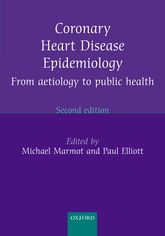 Coronary Heart Disease EpidemiologyFrom aetiology to public health