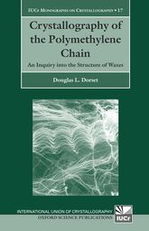 Crystallography of the Polymethylene ChainAn Inquiry into the Structure of Waxes