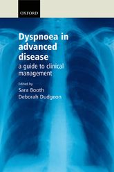 Dyspnoea in Advanced DiseaseA guide to clinical management