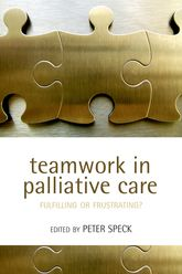 Teamwork in Palliative CareFulfilling or Frustrating?