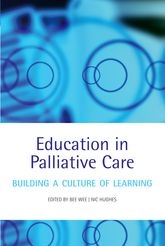 Education in Palliative CareBuilding a Culture of Learning