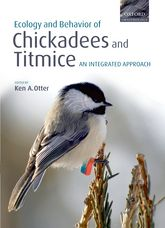 Ecology and Behavior of Chickadees and Titmicean integrated approach