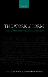 The Work of FormPoetics and Materiality in Early Modern Culture