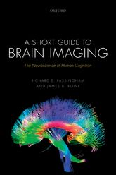 A Short Guide to Brain ImagingThe Neuroscience of Human Cognition