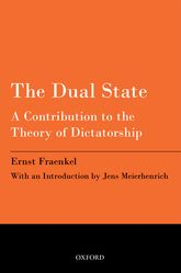 The Dual StateA Contribution to the Theory of Dictatorship