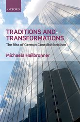Traditions and TransformationsThe Rise of German Constitutionalism