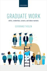 Graduate WorkSkills, Credentials, Careers, and Labour Markets