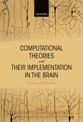 Computational Theories and their Implementation in the BrainThe legacy of David Marr