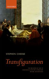 TransfigurationThe Religion of Art in Nineteenth-Century Literature Before Aestheticism