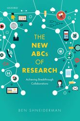 The New ABCs of ResearchAchieving Breakthrough Collaborations