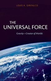 The Universal ForceGravity - Creator of Worlds