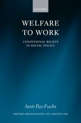 Welfare to Work: Conditional Rights in Social Policy