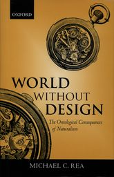 World Without DesignThe Ontological Consequences of Naturalism