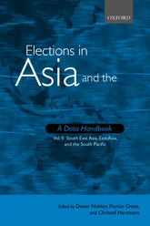 Elections in Asia and the Pacific : A Data Handbook: Volume II: South East Asia, East Asia, and the South Pacific