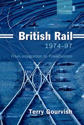 British Rail 1974–1997: From Integration to Privatisation