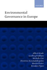 Environmental Governance in EuropeAn Ever Closer Ecological Union?
