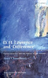 D. H. Lawrence and 'Difference': Postcoloniality and the Poetry of the Present