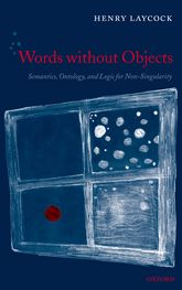 Words without Objects: Semantics, Ontology, and Logic for Non-Singularity