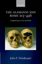 The Alamanni and Rome 213-496(Caracalla to Clovis)