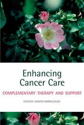 Enhancing Cancer CareComplementary therapy and support
