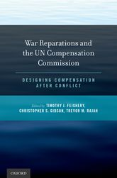 War Reparations and the UN Compensation CommissionDesigning Compensation After Conflict