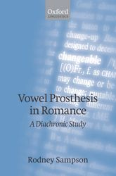 Vowel Prosthesis in Romance: A Diachronic Study