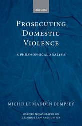 Prosecuting Domestic Violence: A Philosophical Analysis