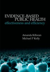 Evidence-based Public HealthEffectiveness and efficiency