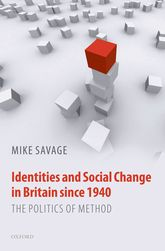 Identities and Social Change in Britain since 1940: The Politics of Method