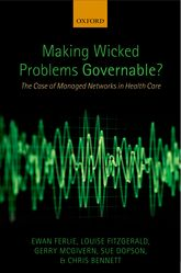 Making Wicked Problems Governable?The Case of Managed Networks in Health Care