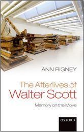 The Afterlives of Walter ScottMemory on the Move