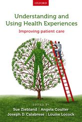 Understanding and Using Health ExperiencesImproving patient care